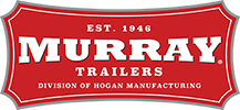 Murray Trailers | A Division of Hogan Mfg., Inc.